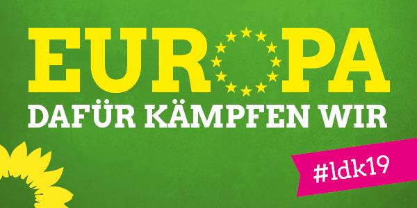 LDK 2019 in Bad Windsheim stellt die Weichen für die Europawahl
